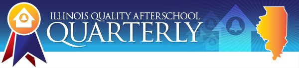 Illinois Quality Afterschool Quarterly - Spring 2017